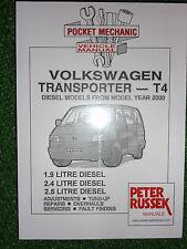 VOLKSWAGEN VW T4 TRANSPORTER VAN WORKSHOP MANUAL 1.9 2.4 2.5 DIESEL +Tdi 2000-03