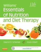 Williams' Essentials of Nutrition and Diet Therapy by Eleanor Schlenker and...