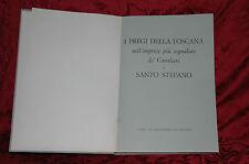 Libro 1979 I Pregi della Toscana Imprese segnalate de' Cavalieri di S. Stefano