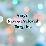 Amy's New & Preloved Bargains