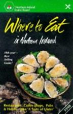 Where to Eat in Northern Ireland 1998 (Where to Stay Series)