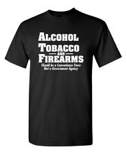 ATF Store Sarcastic 2nd Amendment Graphic Gift Idea Humor Novelty Funny T-Shirt