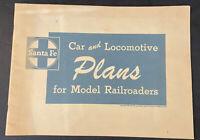 Santa Fe Car and Locomotive Plans for Model Railroaders 1953 Copyright