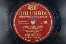 Johnny Bond and his Red River Valley Boys - Bopper Columbia 78 RPM - Smoke! A18