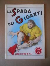 ALBI D'ORO n°14 1946 La Spada dei Giganti  Ristampa  [G754] Ottimo