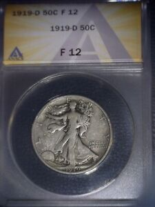 1919-D Walking Liberty Half Dollar, ANACS F12. Tough Date, Issue Free