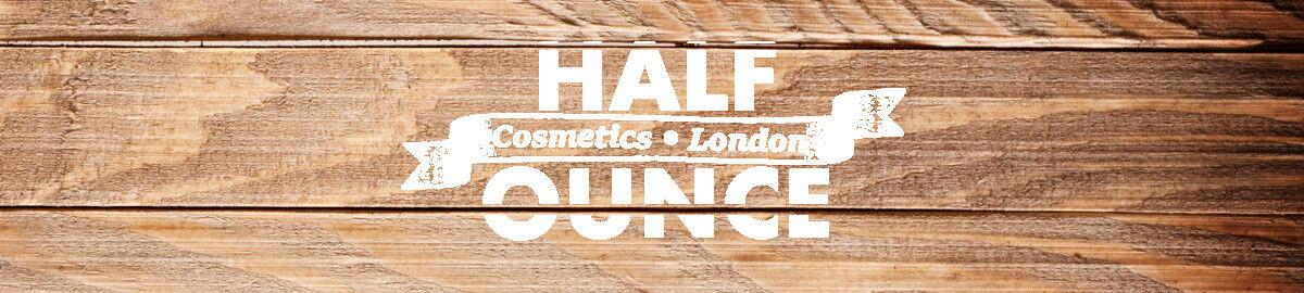 Half Ounce Cosmetics