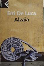 Erri De Luca: Alzaia ed. Feltrinelli  A97