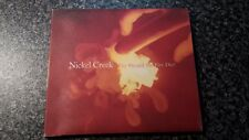 Nickel Creek - Why Should the Fire Die CD USA Digipak