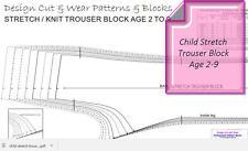 CHILD STRETCH TROUSER BLOCK PATTERNS- AGE 2 TO 9 - SLOPER - PATTERN CUTTING!