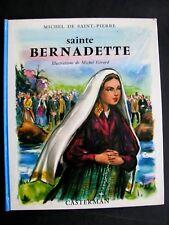 Sainte bernadette 1956 Collection Casterman - TBE