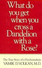 What Do You Get When You Cross a Dandelion With a Rose? The True Story-ExLibrary