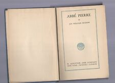 abbe' pierre  by jay william hudson  - 1992 - london - in english -