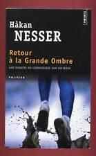 HAKAN NESSER: RETOUR à LA GRANDE OMBRES. POINTS. 2007.
