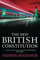 The New British Constitution by Bogdanor, Vernon (Paperback book, 2009)