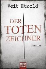 Der Totenzeichner / Clara Vidalis Bd.4 von Veit Etzold (2015, Taschenbuch)