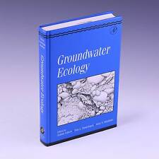 Groundwater Ecology (Aquatic Ecology) by Janine Gilbert, et al.