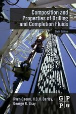 Composition and Properties of Drilling and Completion Fluids by George R....