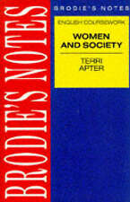 Brodie's Notes on English Course Work: Women and Society by Apter, T. E.