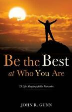 Be the Best at Who You Are by James Gunn (2013, Paperback)