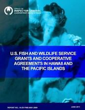 U. S. Fish and Wildlife Service Grants and Cooperative Agreements in Hawaii...