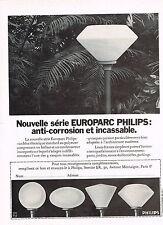 PUBLICITE   1972   PHILIPS   vasques EUROPARC  éclairage