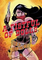 A Fistful Of Dolls Remix - A Philip Moy Sketchbook