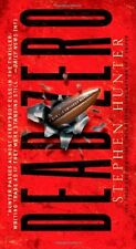 Dead Zero: A Bob Lee Swagger Novel by Stephen Hunter