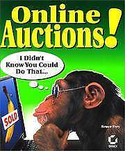 ONLINE AUCTION POWER SELLING!: I DIDN'T KNOW YOU COULD DO THAT!, B Frey, Used; G
