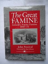 Great Famine : Ireland's Potato Famine, 1845-51 by John Percival (1998,...
