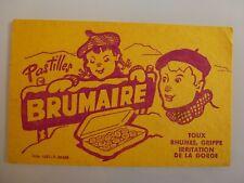 PASTILLES BRUMAIRE TOUX RHUMES GRIPES PHARMACIE / BUVARD PUBLICITAIRE  ANCIEN
