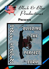 Daniel Spalding's Building The Perfect Form Instructional Dvd