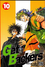 GET BACKERS    MANGA  N° 10   PIKA  EDITION