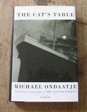 SIGNED - THE CAT'S TABLE by Michael Ondaatje - 1st/1st 2011 HCDJ english patient