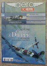 Aéro-Journal N° 56 - Carnage à Dieppe, Chronique d'un désastre annoncé - 2016