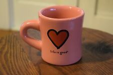 "LIFE IS GOOD Coffee Mug Cup Diner Style Pink Heart Love ""Like What You Do"""