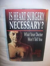 Is Heart Surgery Necessary?: What Your Doctor Won