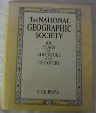 100 YEARS OF ADVENTURE & DISCOVERY - NATIONAL GEOGRAPHIC SOCIETY – PUBL. IN 1987