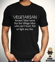 Vegetariano Village Idiot T Shirt Scherzo Divertente Vegan Tee Uomo Donna Top S-