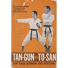 Tan-Gun and To-San of Tae Kwon Do Hyung by Jhoon Rhee Karate Martial Arts Ohara