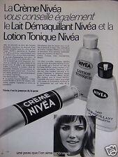PUBLICITÉ 1967 CRÈME NIVÉA LOTION TONIQUE ET LAIT DÉMAQUILLANT - ADVERTISING