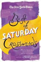 New York Times Best of Saturday Crosswords : 75 of Your Favorite Sneaky Satur...