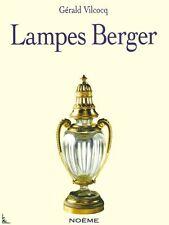 Lampes Berger 1898-1998 Livre du centenaire English ed.