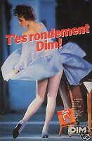 PUBLICITÉ 1983 T'ES RONDEMENT DIM JAMBES SEXY MAILLE TRÈS FINE COLLANT PANTYHOSE