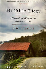 Hillbilly Elegy : A Memoir of a Family and Culture in Crisis by J. D. Vance...