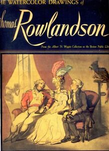 The Watercolor Drawings of Thomas Rowlandson, 1947. 128-Page Hardback