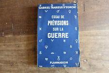 G. TRARIEUX d'EGMONT - essai de prévisions sur la guerre - Flammarion en 1939