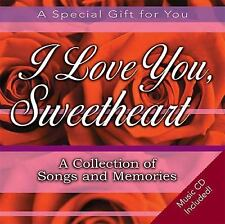 I Love You, Sweetheart: A Collection of Songs and Memories by Elm Hill Books New