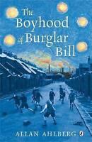 Ahlberg, Allan, The Boyhood of Burglar Bill, Very Good Book