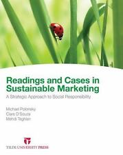 Readings and Cases in Sustainable Marketing: A Strategic Approach to Social Resp